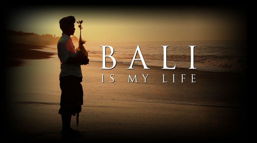 Bali Is My Life (2012)